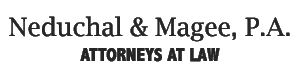 Neduchal & Magee, P.A. - Attorneys at Law